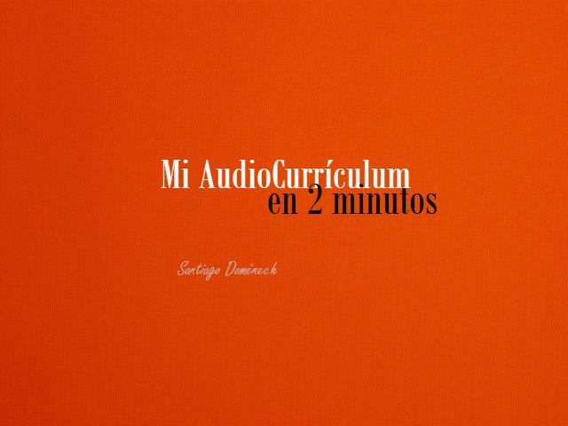 Mi audiocurriculum (2010-2015)